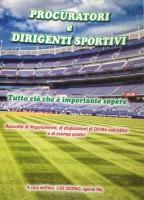 """Lauria, l'Avvocato e Agente Fifa Luis Vizzino presenterà il suo testo """"Procuratori e Dirigenti Sportivi, tutto ciò che è importante sapere"""""""