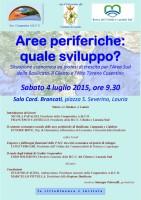 Il 4 luglio 2015  si svolgerà a Lauria un convegno sul tema: Aree periferiche, quale sviluppo?