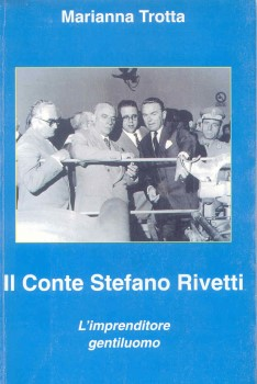 Il Conte Stefano Rivetti