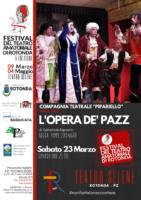 """La compagnia """"Pipariello"""" di Nola per la terza serata del Festival del teatro amatoriale a Rotonda con lo spettacolo """"L'opera de pazze"""""""